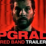 Upgrade (2018) - Crítica